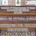 23 - 28 maggio 2018 - Mostra di pittura e scultura di Antonio Senes