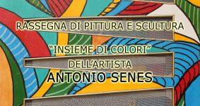 12-31 gennaio 2019 – Mostra di pittura di Antonio Senes