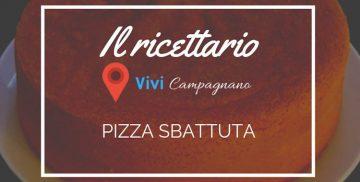 La ricetta della pizza sbattuta di Campagnano di Roma