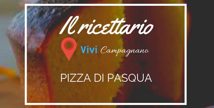 Ricetta della Pizza di Pasqua di Campagnano di Roma