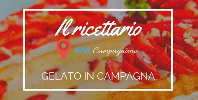 Ricetta del gelato in Campagna